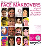img - for Photoshop Elements 2 Face Makeovers: Digital Makeovers for your Friends & Family book / textbook / text book