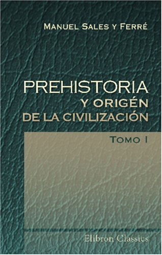 PREHISTORIA TOMO 1