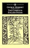 Complete English Poems, The (Herbert, George) (Penguin Classics) (0140423486) by Herbert, George