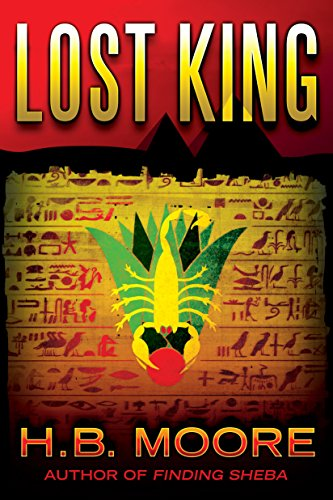 A prominent Egyptologist was murdered in Giza, and a priceless artifact — the only complete version of the Book of the Dead — is missing…  Lost King (An Omar Zagouri Thriller) by H.B. Moore