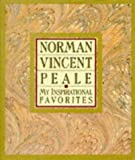 My Inspirational Favorites (0060664533) by Peale, Norman Vincent