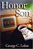 img - for Honor in the Son book / textbook / text book