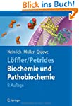 L�ffler/Petrides Biochemie und Pathob...