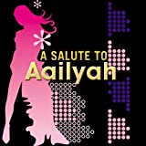 A Salute To Aaliyah