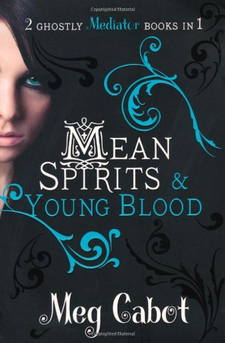 Mean Spirits & Young Blood (Mediator, #3-4)