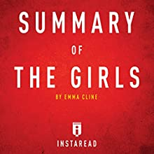 Summary of The Girls by Emma Cline: Includes Analysis Audiobook by  Instaread Narrated by Susan Murphy