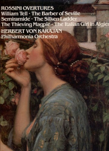 Rossini Overtures: William Tell, The Barber of Seville, Semiramide, The Silken Ladder, The Thieving Magpie, The Italian Girl in Algiers (Italian Girl In Algiers compare prices)