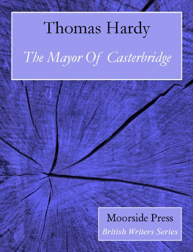 Thomas Hardy - The Mayor Of Casterbridge (Annotated) (English Edition)