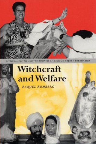 Witchcraft and Welfare: Spiritual Capital and the...