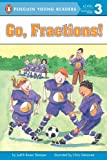 Go, Fractions (0448431130) by Stamper, Judith Bauer / Demarest, Chris L. (Illustrator)