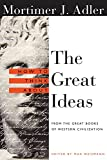 How to Think About the Great Ideas: From the Great Books of Western Civilization