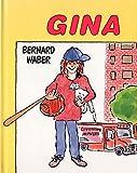 Gina (039574279X) by Waber, Bernard