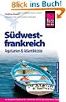 Reise Know-How S�dwestfrankreich - Aq...