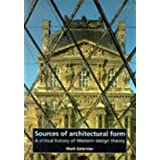 Sources of architectural form: A critical history of western design theory ~ Mark Gelernter