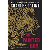 The Painted Boyby Charles de Lint