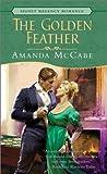 The Golden Feather (Signet Regency Romance)