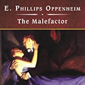 The Malefactor | [E. Phillips Oppenheim]