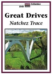 GREAT DRIVES Natchez Trace
