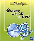 echange, troc Olivier Piers - Gravez vos CD et DVD