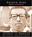 Arthur Ashe: Athlete and Activist (Jo...