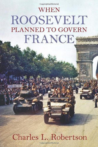 when-roosevelt-planned-to-govern-france