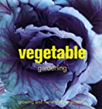 img - for Vegetable Gardening: Growing and Harvesting Vegetables book / textbook / text book