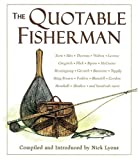 The Quotable Fisherman (1402716486) by Lyons, Nick