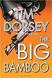 The Big Bamboo: A Novel