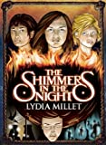The Shimmers in the Night: A Novel (Dissenters)