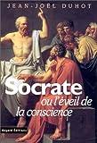 echange, troc Jean-Noël Duhot - Socrate ou l'Eveil de la conscience