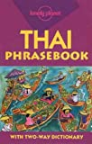 Lonely Planet Thai Phrasebook (Lonely Planet Phrasebook: India) (0864426585) by Cummings, Joe
