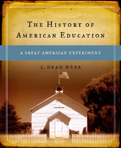 The History of American Education: A Great American...