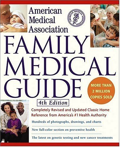 American Medical Association Family Medical Guide, 4th Edition, American Medical Association