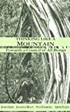 Thinking Like a Mountain: Towards a Council of All Beings (086571133X) by John Seed