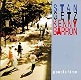 People Time / Stan Getz & Kenny Barron