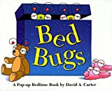 img - for Bed Bugs: A Pop-up Bedtime Book by David A. Carter (1998-10-01) book / textbook / text book