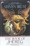 THE BOOK OF JHEREG (ADVENTURES OF VLAD TALTOS) (0739406671) by Steven Brust