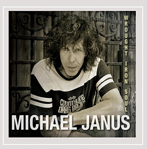 Michael Janus - Wrought Iron Soul
