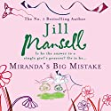 Miranda's Big Mistake Audiobook by Jill Mansell Narrated by Patricia Jones