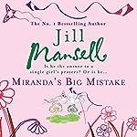 Miranda's Big Mistake | Jill Mansell