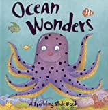 img - for Ocean Wonders (Sparkling Slide Book) book / textbook / text book