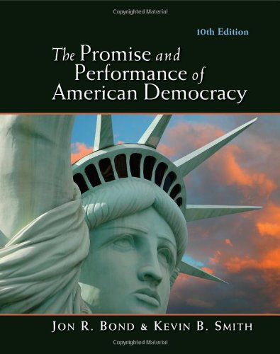 The Promise and Performance of American Democracy