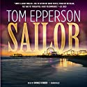 Sailor (       UNABRIDGED) by Tom Epperson Narrated by Donald Corren