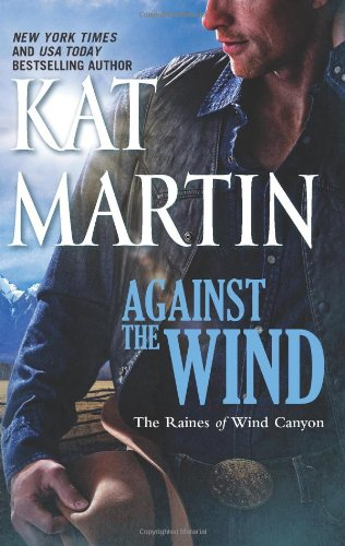 517CghdqnyL * Against the Wind (The Raines of Wind Canyon) On Sale