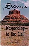 img - for Sedona: Responding to the Call book / textbook / text book