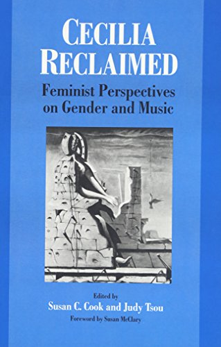 Cecilia Reclaimed: Feminist Perspectives on Gender and Music