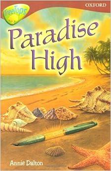 Oxford Reading Tree: Level 15: Treetops Stories: Paradise High: Anne Mackintosh, Annie Dalton
