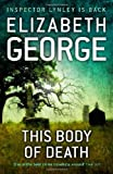 This Body of Death (Inspector Lynley Mysteries 16)