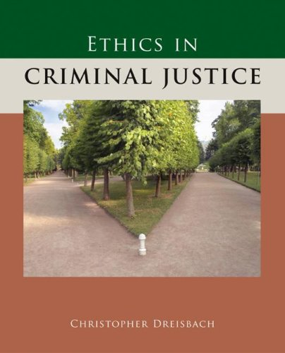 Ethics in Criminal Justice