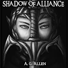 Shadow of Alliance Audiobook by A.G. Allen Narrated by Joseph Wycoff